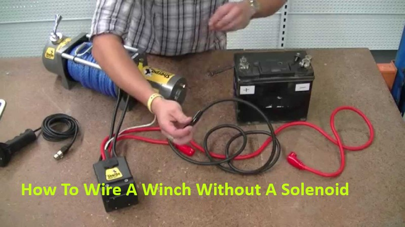 How To Wire A Winch Without A Solenoid – Winches Review | With 2 Solenoids Winch Wiring Diagram |  | Winches Review